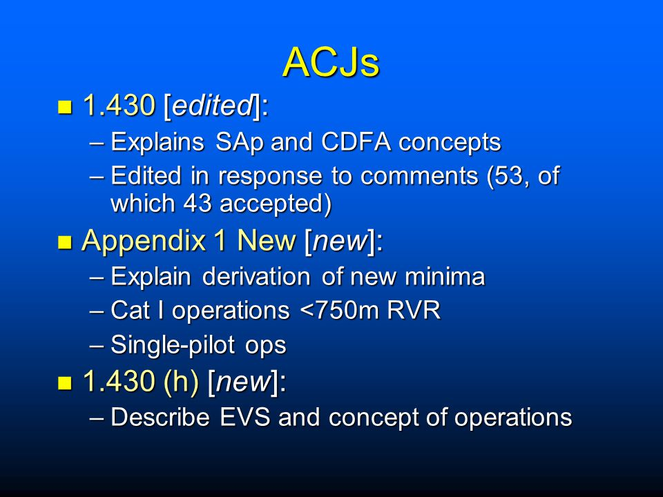 ACJs 1.430 [edited]: Appendix 1 New [new]: 1.430 (h) [new]: